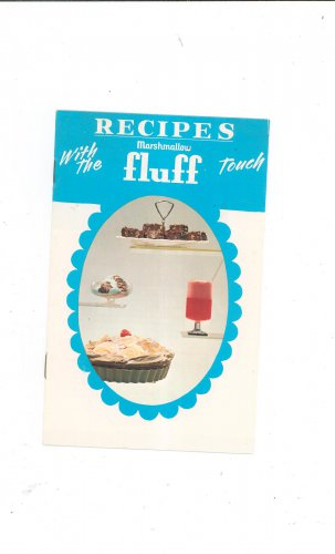 Vintage Recipes With The Marshmallow Fluff Touch Cookbook 1971