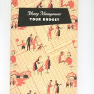 Vintage Money Management Your Budget by Household Finance Corporation 1952
