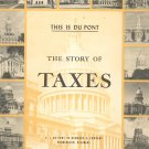 Vintage This Is Du Pont The Story Of Taxes 1957 Expand Economy by Increasing Incentives