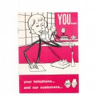 Vintage You Your Telephone And Our Customers New York Telephone Company 1962
