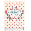 Vintage This Is America's Story As Told In Novels The Chicago Public Library