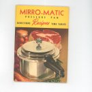 Mirro Matic Pressure Pan Cookbook and Manual Directions Recipes Time Tables Vintage 1954