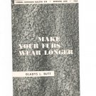 Vintage Making Your Furs Wear Longer by Gladys Butt Cornell Extension Bulletin 838 1955