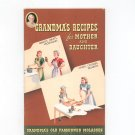 Vintage Grandma's Recipes For Mother And Daughter Cookbook Molasses