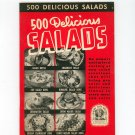Vintage 500 Tempting Salads And Dressings Cookbook Culinary Arts Encyclopedia Of Cooking 7 1940
