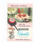 Miraculous Cooking With The Amazing New  Universal Cookmatic Vintage 1957
