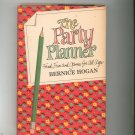 Vintage The Party Planner Cookbook Plus by Bernice Hogan Food Fun & Games