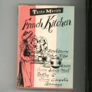 Vintage Tante Marie's French Kitchen Cookbook Hard Cover With Dust JAcket 1950