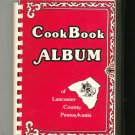 Cookbook Album Of Lancaster County Pennsylvania