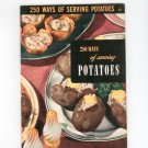 Vintage 250 Ways Of Serving Potatoes Cookbook Culinary Arts Encyclopedia Of Cooking 13 1954