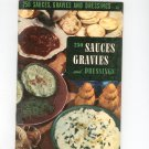 Vintage 250 Sauces Gravies Dressings Cookbook Culinary Arts Encyclopedia Of Cooking 20 1950