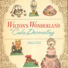 Vintage Wilton's Wonderland Of Cake Decorating First Edition Hard Cover 1960