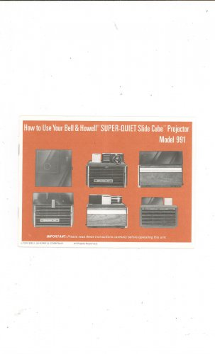 Bell & Howell Model 991 Projector Owners Manual