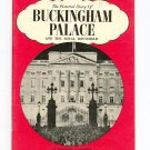 The Pictorial Story Of Buckingham Palace & Royal Household by M. Peacocke
