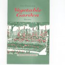 Old Fashioned Vegetable Garden Recipes Cookbook by Bear Wallow Books