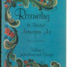Rosemaling The Beautiful Norwegian Art by Elizabeth Blanck Volume 1 Instructions Designs