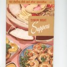 Sunday Night Suppers Cookbook # 119 by Culinary Arts Institute Vintage Item