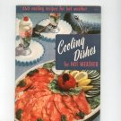 Cooling Dishes For Hot Weather Cookbook 117 Vintage Culinary Arts