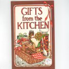 Vintage Gifts From The Kitchen Cookbook by Irena Chalmers Potpourri Press 1979