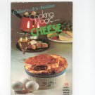 Cooking Magic Series Cheese Cookbook by Culinary Arts Institute Vintage