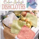 Leisure Arts Color Splash Dishcloths by Evelyn Clark 15 Knit Designs
