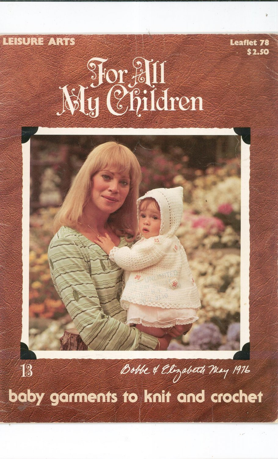 Leisure Arts For All My Children Baby Garments Knit & Crochet Leaflet 78 Vintage