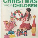 Vintage Woman's Day Christmas Ideas For Children Magazine Number 12 1969