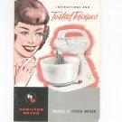 Vintage Hamilton Beach Model K Food Mixer Instructions & Tested Recipes