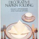 More Decorative Napkin Folding by Lillian Oppenheimer & Natalie Epstein 0486246736