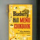 Blueberry Hill Menu Cookbook Vintage Hard Cover 1963 Elsie Masterton