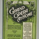 Grand Opera At Home Number 3 Stories & Songs Revised by Albert Wier D. Appleton Century