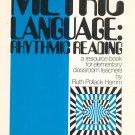 Metric Language Rhythmic Reading by Ruth Pollack Hamm Belwin Mills
