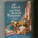 The Church And Club Woman's Companion by Seranne & Gaden Fund Raising Ideas Hard Cover