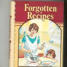 Forgotten Recipes Cookbook Vol. 1 From The Magazines You Loved 0918544602