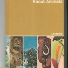 Childcraft How And Why Library Volume 5 About Animals Vintage 0716607161