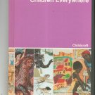 Childcraft How And Why Library Volume 3 Children Everywhere Vintage 0716607161