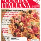 The Magazine Of La Cucina Italiana July August 2000 Quick & Easy Food For Summer Back Issue Not PDF