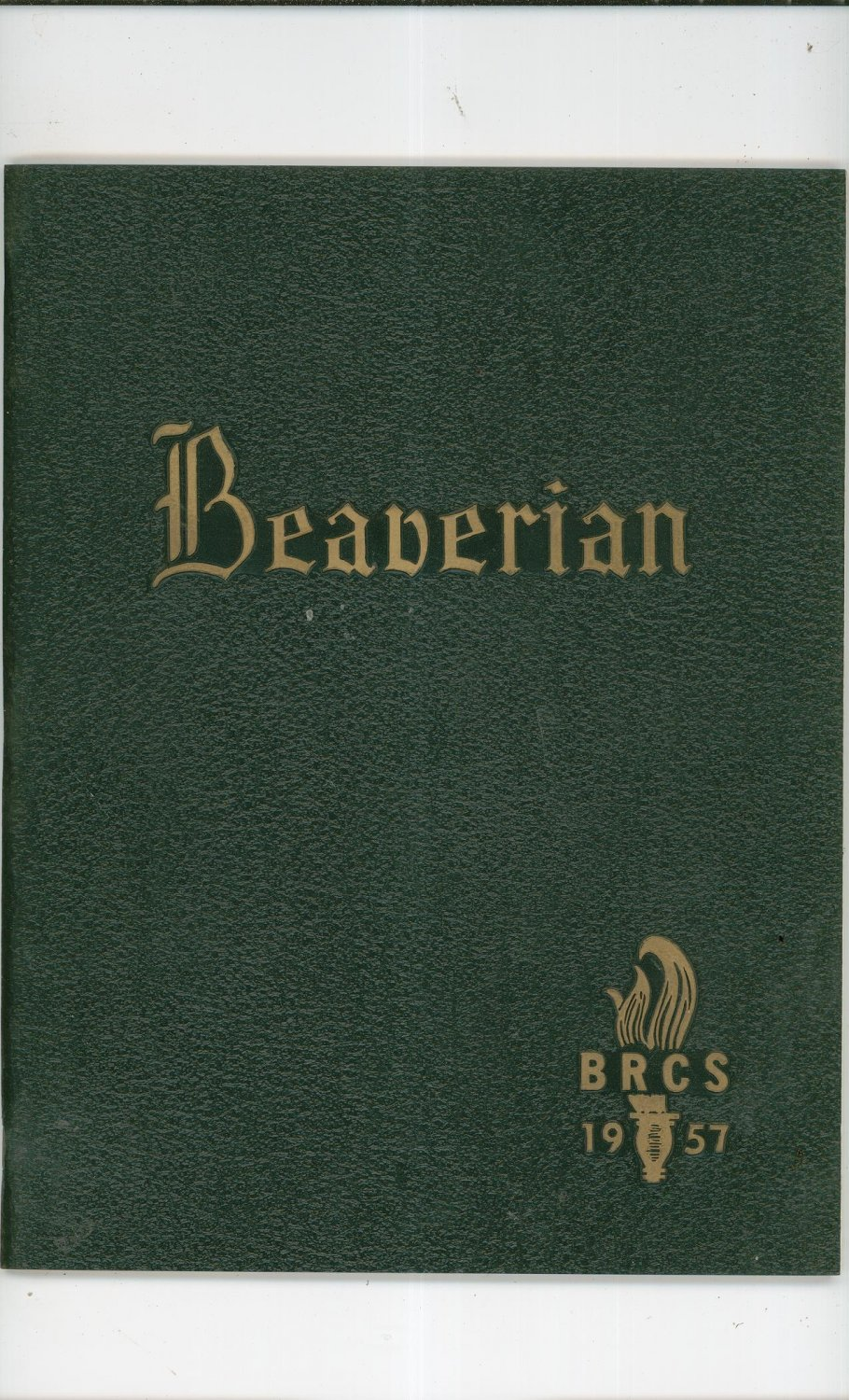 The Beaverian 1957 Year Book Yearbook Beaver River Central School Beaver Falls New York Vintage