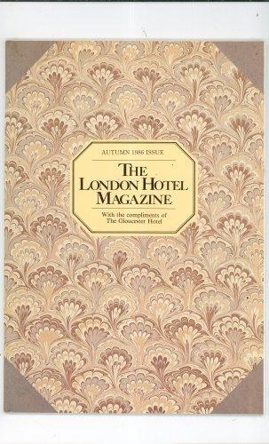 The London Hotel Magazinne Autumn 1986 Issue Gloucester Hotel