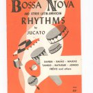 Bossa Nova And Other Latin American Rhythms by Jucato Vintage Mills Music