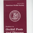 American Orchid Society Handbook On Orchid Pests And Diseases 1986