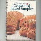 The Red Star Centennial Bread Sampler Cookbook Hard Cover