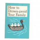 Vintage How To Drown Proof Your Family Pamphlet Ford Motor Company