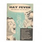 Vintage Hay Fever & What You Can Do About It Pamphlet Ford Motor Company