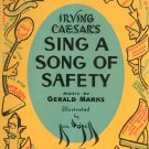 Vintage Irving Caesar's Sing A Song Of Safety Gerald Marks Awesome Illustrations