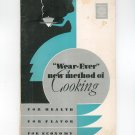 Vintage Wear Ever New Method Of Cooking Manual & Recipes Cookbook