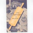 476 Tested Recipes Cookbook by Mary Dunbar Jewel Tea Company
