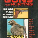 Vintage Guns And Hunting Magazine May 1962 S&W .38 Special Automatic  Not PDF