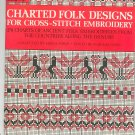 Charted Folk Designs For Cross Stitch Embroidery Foris Danube 0486231917