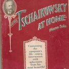 Peter Tschaikowsky At Home Piano Solo Appleton Master Composer Series No. 2 Vintage